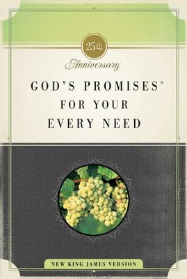 God's Promises for Your Every Need: 25th Anniversary Edition - eBook  -