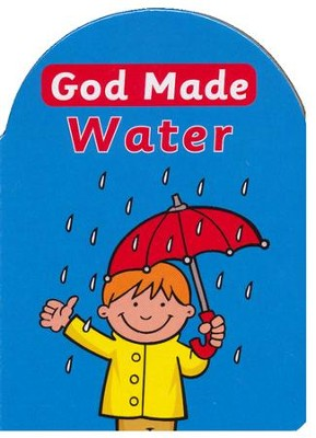God Made Water  -     By: Catherine Mackenzie