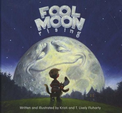 Fool Moon Rising  -     By: T. Lively Fluharty, Kristi Fluharty