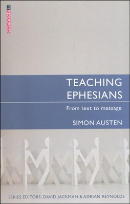 Teaching Ephesians  -     By: Simon Austen