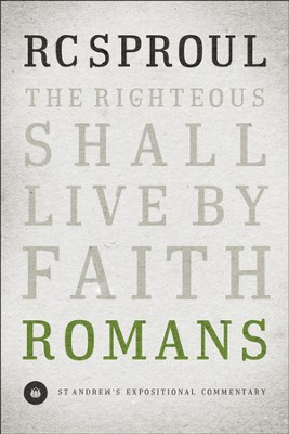 Romans: St. Andrew's Expositional Commentary   -     By: R.C. Sproul