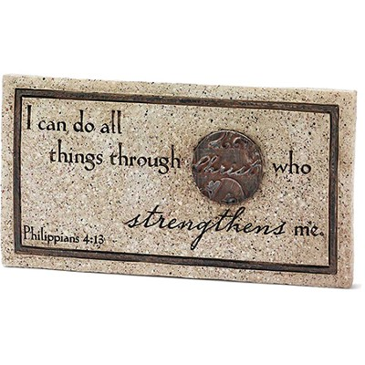 I Can Do All Things Through Christ Tabletop Plaque  -