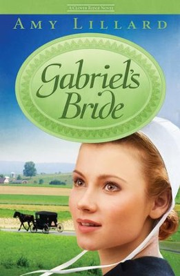 Gabriel's Bride - eBook  -     By: Amy Lillard