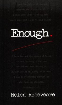 Enough!  -     By: Helen Roseveare