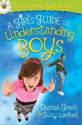 Girl's Guide to Understanding Boys, A - eBook  -     By: Dannah Gresh, Suzy Weibel