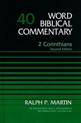 2 Corinthians, Volume 40, Second Edition   -     By: Ralph P. Martin
