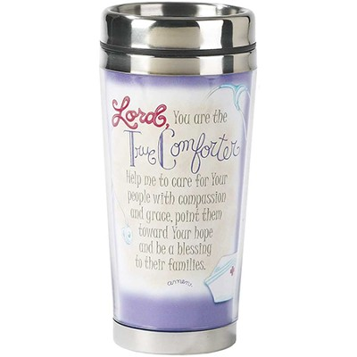 Lord, You Are the True Comforter Travel Mug  -