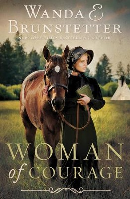 Woman of Courage - eBook  -     By: Wanda E. Brunstetter