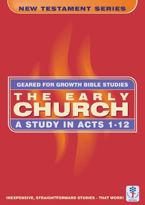 Early Church; Acts GFG  -     By: Word Worldwide