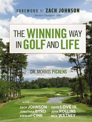 The Winning Way in Golf and Life - eBook  -     By: Morris Pickens