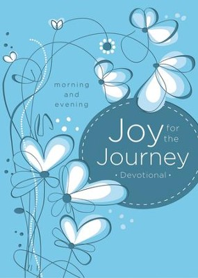Joy for the Journey: Morning and Evening - eBook  -