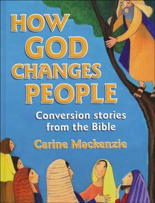 How God Changes People  -     By: Carine Mackenzie