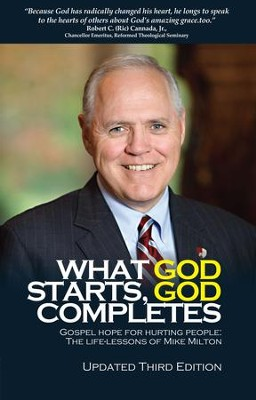 What God Starts God Completes  -     By: Michael Milton