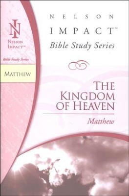 Matthew: The Kingdom of Heaven   -