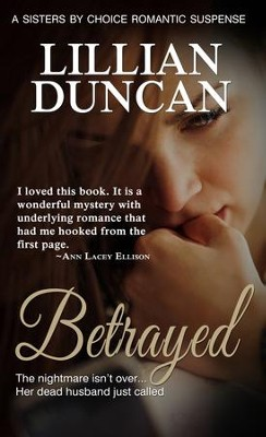 Betrayed - eBook  -     By: Lillian Duncan