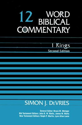 1 Kings, Second Edition: Word Biblical Commentary [WBC]  -     By: Simon J. DeVries