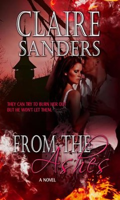 From The Ashes - eBook  -     By: Claire Sanders