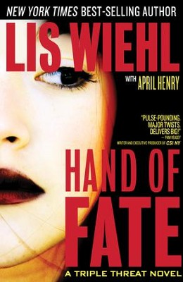 Hand of Fate - eBook  -     By: Lis Wiehl, April Henry