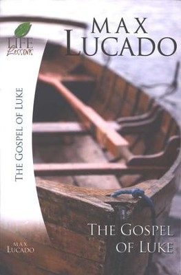 Life Lessons: The Gospel of Luke   -     By: Max Lucado