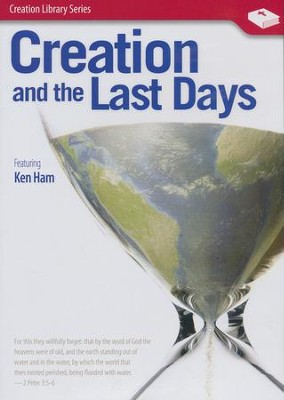 Creation and the Last Days DVD   -     By: Ken Ham