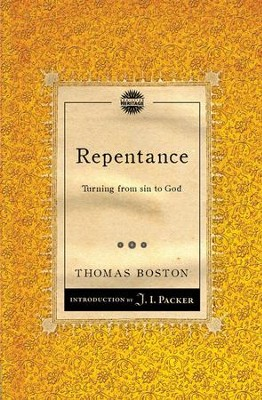 Repentance: Turning From Sin To God  -     By: Thomas Boston
