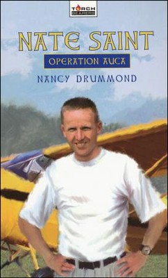 Nate Saint: Operation Auca  -     By: Nancy Drummond