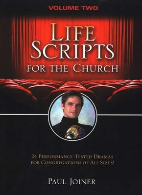 Life Scripts for the Church, Vol II  -     By: Paul Joyner