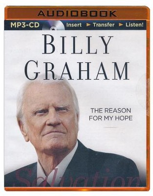 The Reason for My Hope: Salvation - unabridged MP3 CD  -     Narrated By: Tommy Cresswell     By: Billy Graham