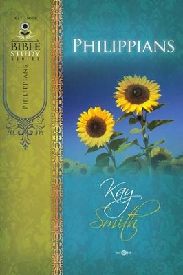 Philippians Bible Study  -     By: Kay Smith