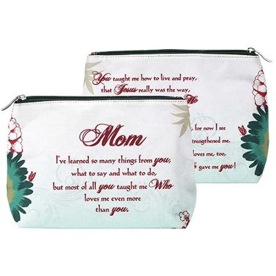 Mom, He Gave Me You Cosmetic Bag  -