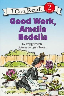 Good Work Amelia Bedelia   -     By: Peggy Parish