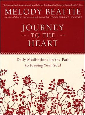 Journey to the Heart   -     By: Melody Beattie