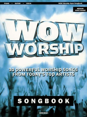 WOW Worship (Aqua) Songbook   -