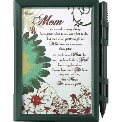 Mom, He Gave Me You Memo Pad and Pen Set  -