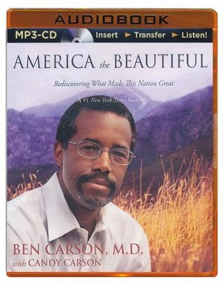 America the Beautiful: Rediscovering What Made This Nation Great - unabridged audiobook on CD  -     Narrated By: Dion Graham     By: Ben Carson, Candy Carson