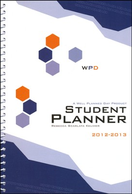 Well-Planned Day Student Planner (Tech Style, July 2012-June 2013)   -     By: Rebecca Scarlata Keliher