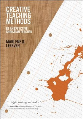 Creative Teaching Methods   -     By: Marlene LeFever