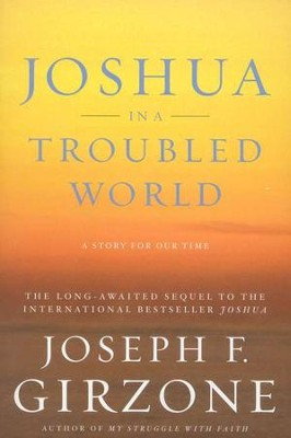 Joshua in a Troubled World: A Story for Our Time  -     By: Joseph F. Girzone