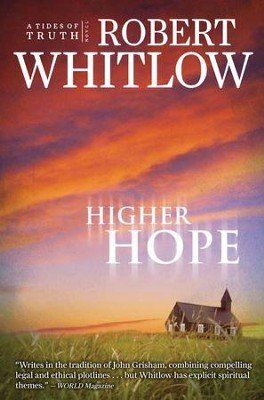 Higher Hope: Tides of Truth, Book 2 - eBook  -     By: Robert Whitlow