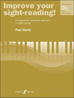 Improve Your Sight-reading! Piano, Grade 3  -     By: Paul Harris