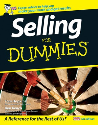 Selling For Dummies  -     By: Tom Hopkins, Ben Kench