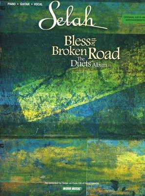 Bless the Broken Road: The Duets Album   -     By: Selah