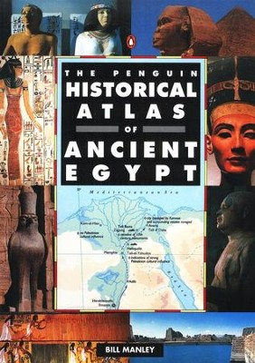 The Penguin Historical Atlas of Ancient Egypt   -     By: Bill Manley, Swanston Graphics Limited