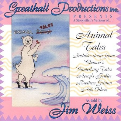 A Storyteller's Version of Animal Tales Audio CD   -     By: Jim Weiss