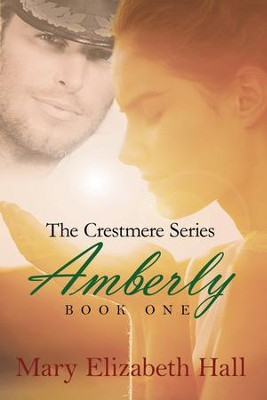 Amberly - eBook  -     By: Mary Elizabeth Hall