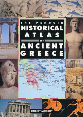 The Penguin Historical Atlas of Ancient Greece   -     By: Robert Morkot