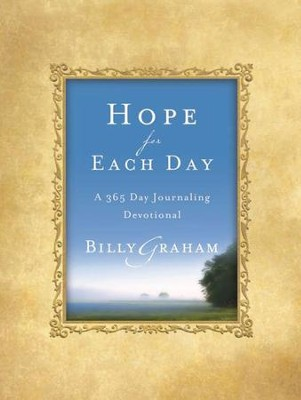 Hope For Each Day: Words of Wisdom and Faith - eBook  -     By: Billy Graham
