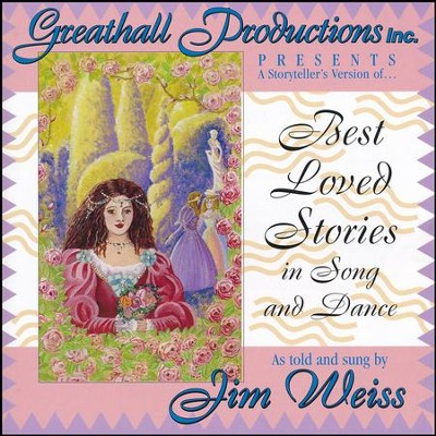 A Storyteller's Version of Best Loved Stories in Song & Dance CD   -     By: Jim Weiss