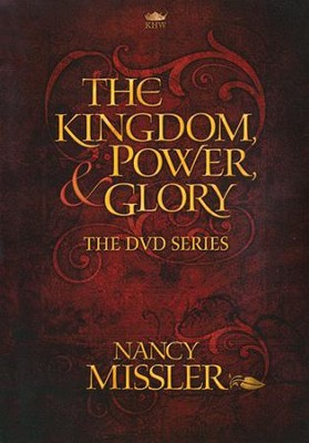 The Kingdom Power and Glory - DVD  -     By: Nancy Missler