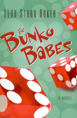 The Bunko Babes   -     By: Leak Starr Baker
